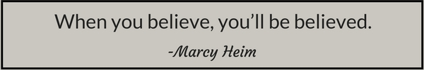 When you believe Marcy